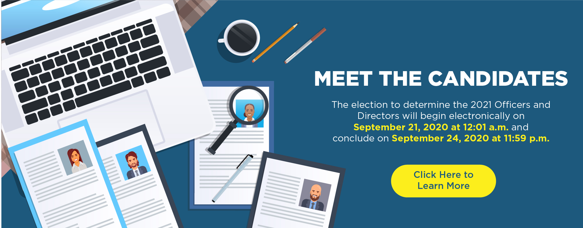 2021 Meet the Candidates | The election to determine the 2021 Officers and Directors will begin electronically on Sept. 21 and conclude on Sept. 24