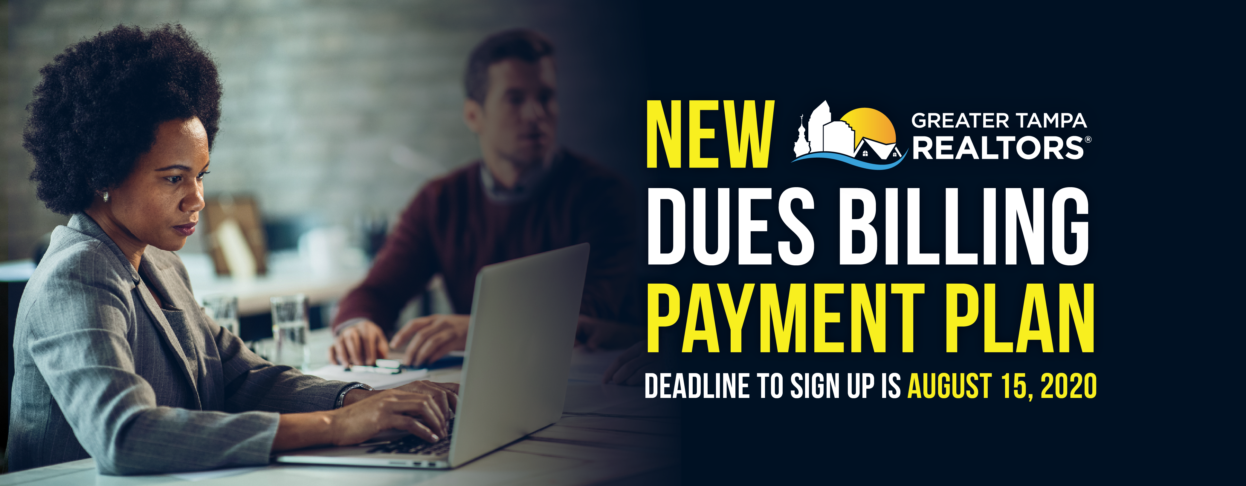 New Dues Billing Payment Plan Deadline to Sign up is August 25, 2020